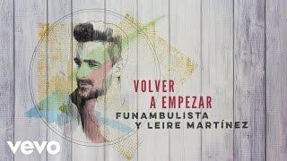 Funambulista con Leire Martínez - Volver a Empezar (Audio)
