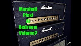Marshall Plexi? At BEDROOM Volume?