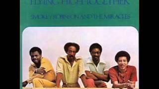 Smokey Robinson & The Miracles - We Had A Love So Strong