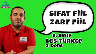 Sıfat Fiil Zarf Fiil | Fiilimsiler | 2021 LGS Türkçe Konu Anlatımları #8trkc