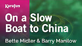 On A Slow Boat To China Bette Midler Barry Manilow Karaoke Version Karafun Youtube
