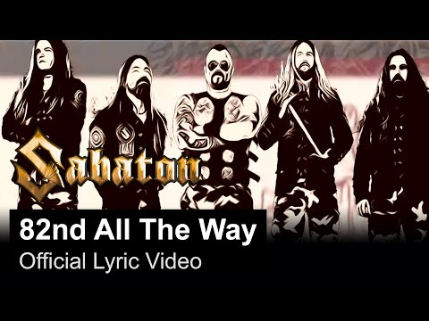 SABATON - 82nd All The Way (Official Lyric Video)