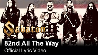 Смотреть клип Sabaton - 82Nd All The Way (Official Lyric Video)