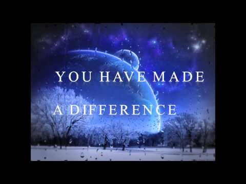 A Song for Teachers - You Have Made A Difference