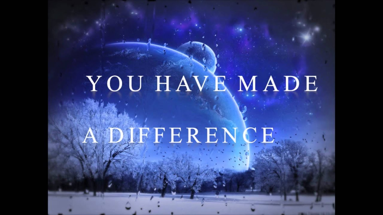 you have made a difference lyrics brian asselin