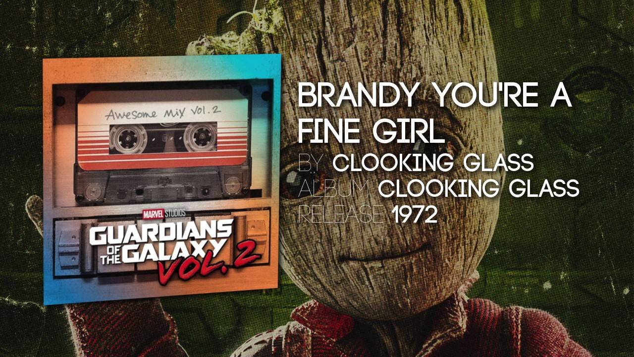 brandy you u0027re a fine looking glass guardians of the galaxy