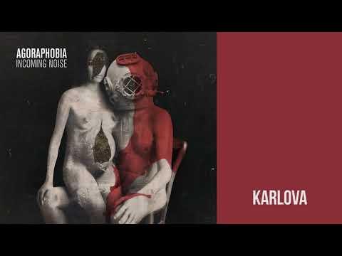 AGORAPHOBIA - Karlova (Audio)