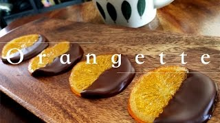 オランジェット How to make orangette