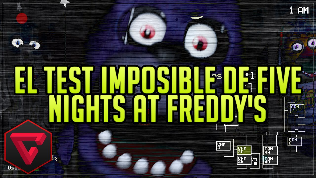 El test imposible de five nights at freddy s itowngameplay youtube