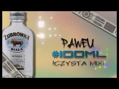 Paweu - #100ml (Czysta Mix) [FULL] + DOWNLOAD