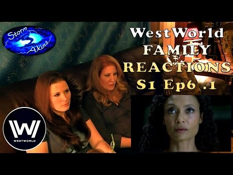 WestWorld FAMILY REACT S1 Ep6 .1