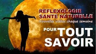 REFLEXOLOGIE SANTE NATURELLE LA CHAÎNE DU BIEN ETRE REFLEXO ACUPRESSION NATUROPATHIE