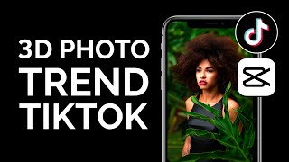 How to do the 3D Photo Trend on TikTok (CapCut 3D Zoom Effect)