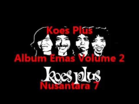 Koes Plus Album Emas Volume 2 - Nusantara 7