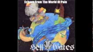 Hell Gates - Echoes From The World Of Pain (2012) - Evil Lie