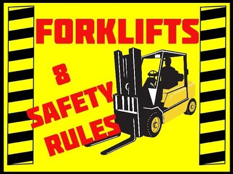 Forklift Safety - 8 Rules - Avoid Accidents & Injuries - Safe Forklift Operation Starts with You!