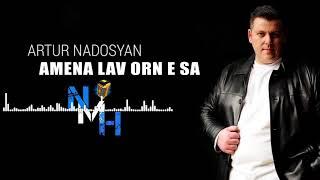 Artur Nadosyan - Amena lav orn e sa