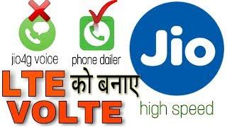 Solution jio call without app !  LTE फोन को VOLTE कैसे बनाए