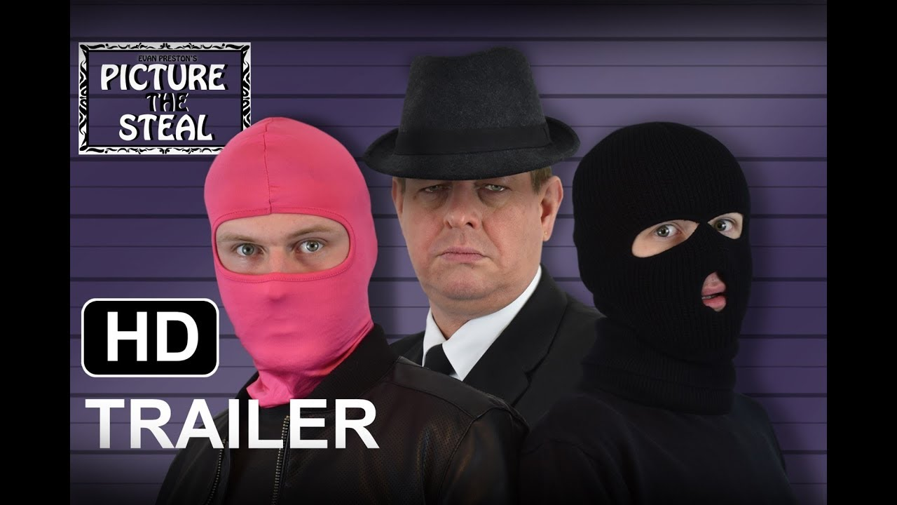 Download Picture the Steal -  Trailer (2018) Crime, Comedy [HD]
