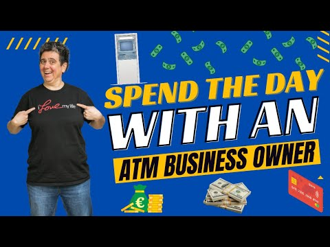 Spend the Day with an ATM Business Owner; Then Start Your Own Passive Income Stream