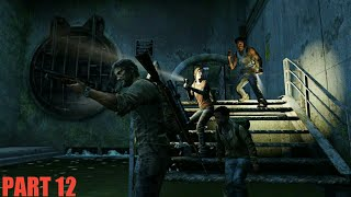 The Last of Us Gameplay Walkthrough PART 12 Sewers ( Philippines )