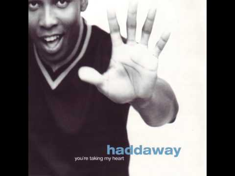 Haddaway - You're Taking My Heart (Gordon's Golden Extended Dance Mix)