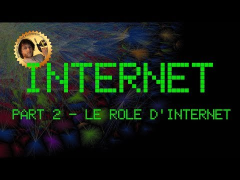 Internet - Part 2 - Le rôle d'Internet & neutralité - Monsieur Bidouille
