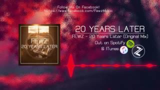 fewz 20 years later