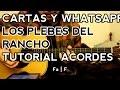 Cartas y Whatsapp - Los Plebes del Rancho - Ariel Camacho - Tutorial - Acordes