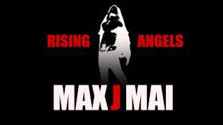 MAXJMAI - Rising Angels (Official Audio)