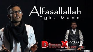 ALFASHALLALLAH - TEUNGKU MUDA  (Official Music Video)
