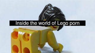 Inside the world of Lego porn