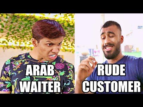 ARAB WAITER VS RUDE CUSTOMER
