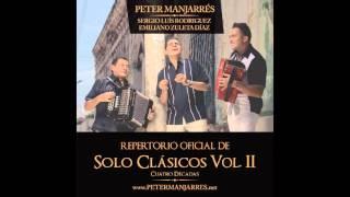 01. Canasta De Ensueños - Peter Manjarrés & Emiliano Zuleta - Solo Clásicos Vol. 2