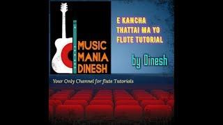 e kancha thattai ma yo flute tutorial