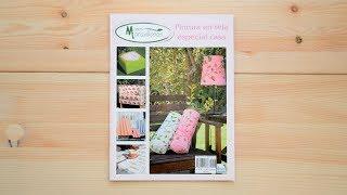 Revista Pintura en tela. Especial casa. Manos Maravillosas