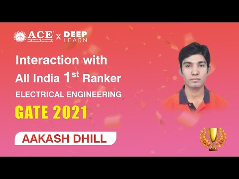 Mr. AAKASH DHILL - GATE 2021 All India 1st Ranker in Electrical Engineering