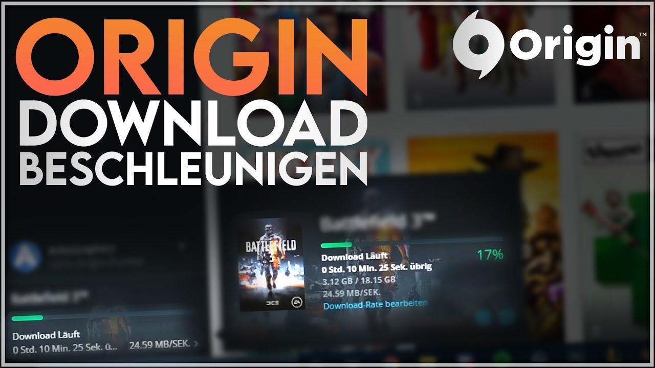 Origin Download Beschleunigen