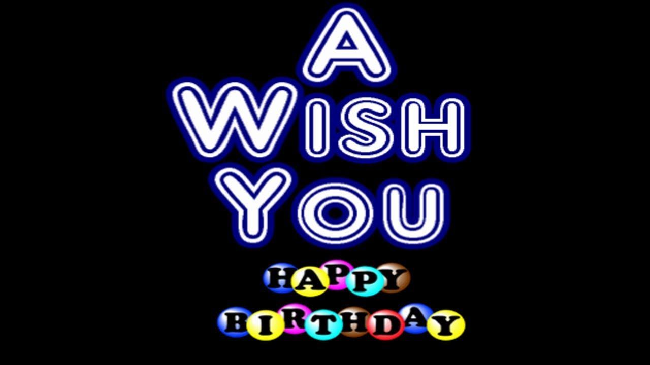 A Wish You Happy Happy Birthday