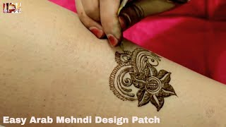 Easy Arab Mehndi Design Patch | Learn Mehendi From Basic | अरेबियन मेहँदी स्टाइल्स