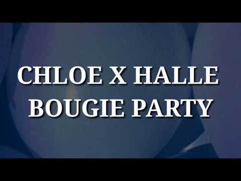 Chloe x Halle - Bougie Party (Lyrics)
