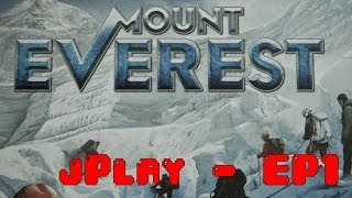 jPlay learns Mount Everest - (EP1 - Base Camp)