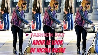 [FASHION DAY MAGAZINE  #2]: Comment avoir le look de Nicole Richie ?
