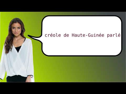 How to say 'Upper Guinea Creole Spoken' in French?
