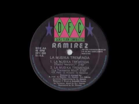 Ramirez - La Musika Tremenda (La Tormenta Mix) (1991)