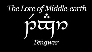 Lore of Middle-earth: Tengwar