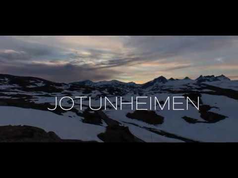 Visit Jotunheimen - The Northern Playground - Jotunheimen 4K