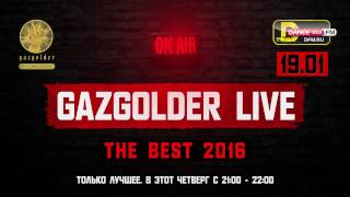 #GazgolderLive [DFM] – 19.01– The Best