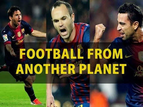 Messi Iniesta And Xavi Football From Another Planet Hd Youtube