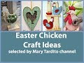 Chicken Crafts Ideas - Easter Decorations Ideas
